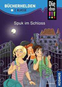 Jule Ambach: Die drei !!!, Bücherhelden 2. Klasse, Spuk im Schloss, Buch
