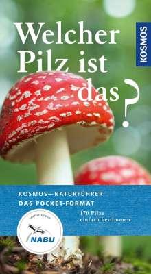 Markus Flück: Welcher Pilz ist das?, Buch