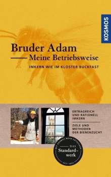Bruder Adam: Meine Betriebsweise, Buch