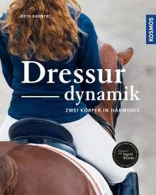 Beth Baumert: Dressurdynamik, Buch