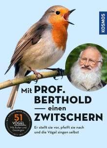 Peter Berthold: Mit Prof. Berthold einen zwitschern!, CD