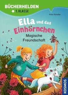 Anne Scheller: Ella und das Einhörnchen, Bücherhelden 1. Klasse, Magische Freundschaft, Buch