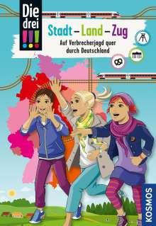 Kari Erlhoff: Die drei !!!, Stadt - Land - Zug, Buch