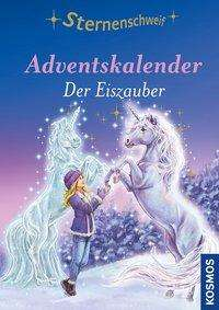 Linda Chapman: Sternenschweif Adventskalender Der Eiszauber, Buch