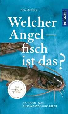 Ben Boden: Welcher Angelfisch ist das?, Buch