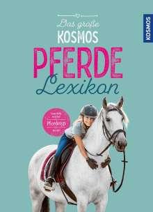 Carola von Kessel: Das große Kosmos Pferdelexikon, Buch