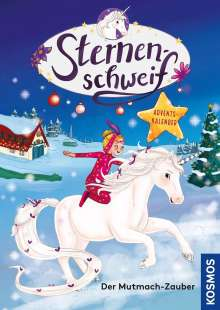 Linda Chapman: Sternenschweif Adventskalender. Der Mutmach-Zauber, Buch