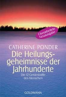 Catherine Ponder: Die Heilungsgeheimnisse der Jahrhunderte, Buch