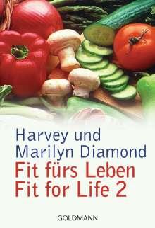 Harvey Diamond: Fit fürs Leben. Fit for Life II, Buch