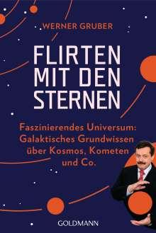 Werner Gruber: Flirten mit den Sternen, Buch