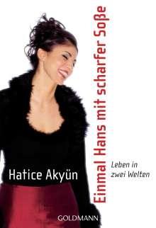 Hatice Akyün: Einmal Hans mit scharfer Soße, Buch