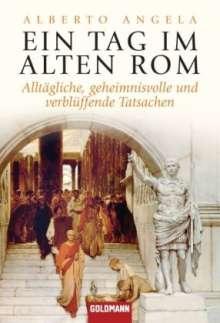 Alberto Angela: Ein Tag im Alten Rom, Buch