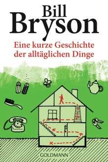 Bill Bryson: Eine kurze Geschichte der alltäglichen Dinge, Buch