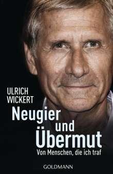 Ulrich Wickert: Neugier und Übermut, Buch