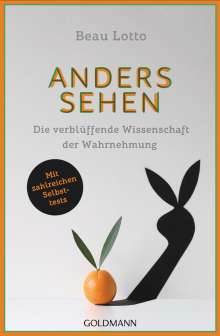 Beau Lotto: Anders sehen, Buch