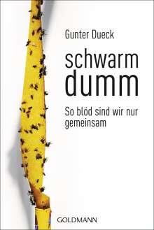 Gunter Dueck: Schwarmdumm, Buch