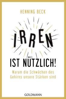 Henning Beck: Irren ist nützlich!, Buch