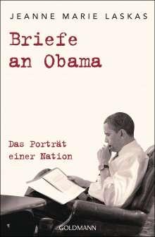 Jeanne Marie Laskas: Briefe an Obama, Buch