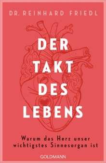 Reinhard Friedl: Der Takt des Lebens, Buch