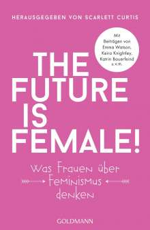 The future is female!, Buch
