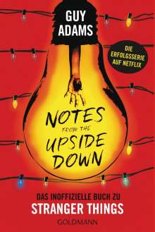 Guy Adams: Notes from the upside down, Buch