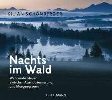Kilian Schönberger: Nachts im Wald, Buch