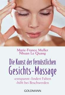 Marie-France Muller: Die Kunst der fernöstlichen Gesichts - Massage, Buch