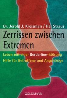 Jerold J. Kreisman: Zerrissen zwischen Extremen, Buch