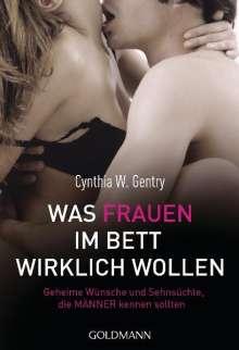 Cynthia W. Gentry: Was Frauen im Bett wirklich wollen, Buch