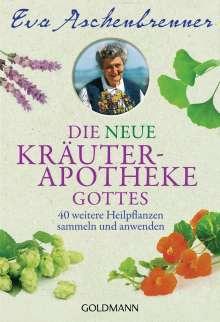 Eva Aschenbrenner: Die neue Kräuterapotheke Gottes, Buch
