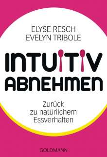 Elyse Resch: Intuitiv abnehmen, Buch