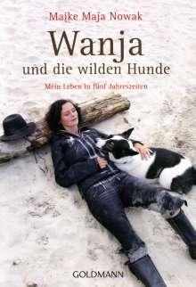 Maike Maja Nowak: Wanja und die wilden Hunde, Buch