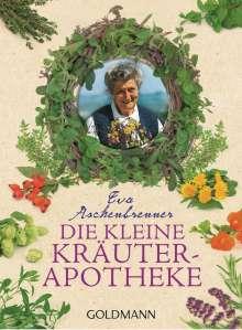 Eva Aschenbrenner: Die kleine Kräuterapotheke, Buch