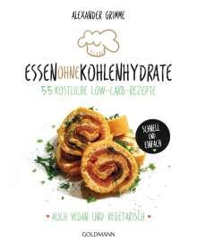 Alexander Grimme: Essen ohne Kohlenhydrate, Buch