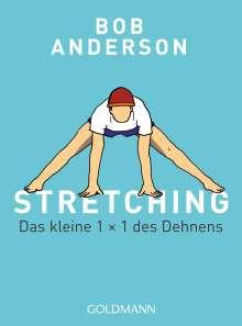 Bob Anderson: Stretching, Buch