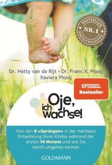 Hetty van de Rijt: Oje, ich wachse!, Buch