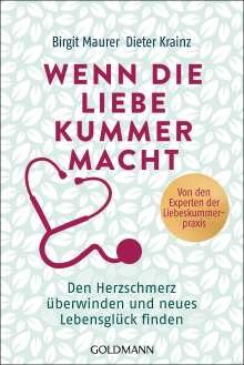 Birgit Maurer: Wenn die Liebe Kummer macht, Buch