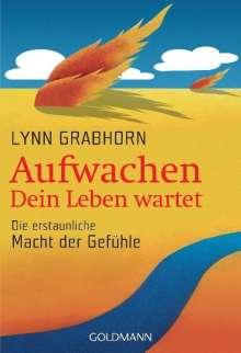 Lynn Grabhorn: Aufwachen - Dein Leben wartet, Buch