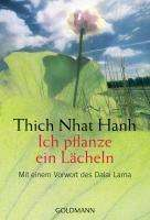 Thich Nhat Hanh: Ich pflanze ein Lächeln, Buch