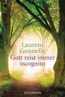 Laurent Gounelle: Gott reist immer incognito, Buch