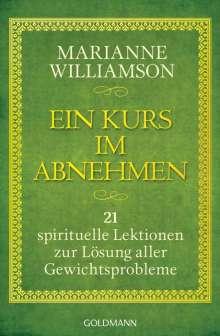 Marianne Williamson: Ein Kurs im Abnehmen, Buch