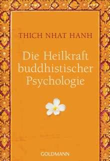 Thich Nhat Hanh: Die Heilkraft buddhistischer Psychologie, Buch