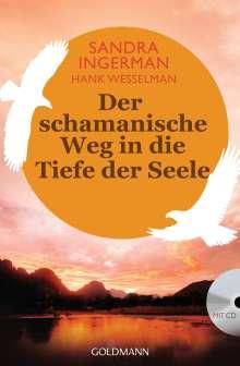 Sandra Ingerman: Der schamanische Weg in die Tiefe der Seele, Buch
