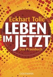 Eckhart Tolle: Leben im Jetzt, Buch