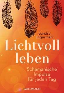 Sandra Ingerman: Lichtvoll leben, Buch