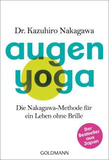 Kazuhiro Nakagawa: Augen-Yoga, Buch