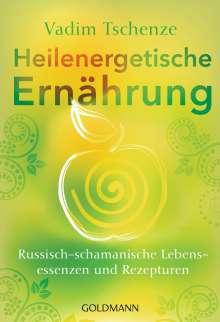 Vadim Tschenze: Heilenergetische Ernährung, Buch
