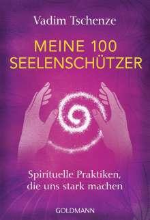 Vadim Tschenze: Meine 100 Seelenschützer, Buch