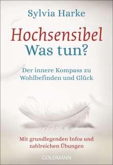 Sylvia Harke: Hochsensibel - Was tun?, Buch