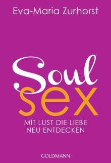 Eva-Maria Zurhorst: Soulsex, Buch